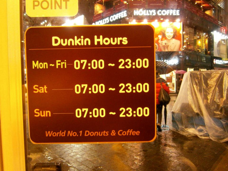 Dunkin Hours - schedule of Dunkin' Donuts in Myeongdong, Seoul, South Korea